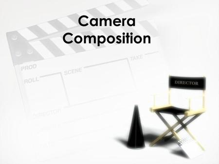 Camera Composition What is Camera Composition? Camera composition: refers to how you frame your subject and anything else that is in the frame. Play.