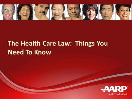 The Health Care Law: Things You Need To Know. 2 Agenda People with health insurance People who are uninsured or buy their own coverage People with Medicare.