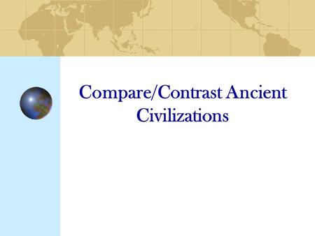 what makes a great civilisation essay Ancient egyptian civilization is known as one of the most significant events in history due to its lengthy existence there are various elements of its civilization that is credited for its long-lasting reign.