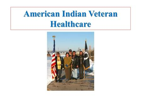 American Indian Veteran Healthcare. To describe the relationship between American Indian enculturation, demographic variables, and how these factors correlate.