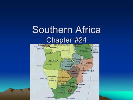 Southern Africa Chapter #24. I. Natural Environments A. Landforms & Water –Landforms? (3) –Escarpment? –Drakensburg Mtns.? –Major Rivers? (3) dfdf.