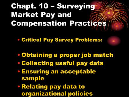 Chapt. 10 – Surveying Market Pay and Compensation Practices