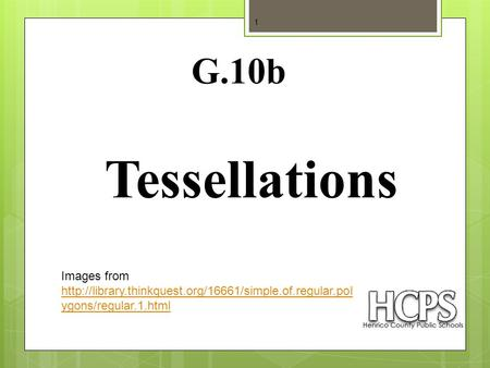 Tessellations 1 G.10b Images from  ygons/regular.1.html