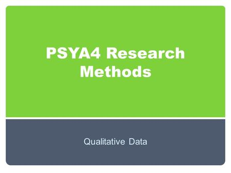 PSYA4 Research Methods Qualitative Data. Starter  Imagine you are in the exam and they ask you to justify why you would use a particular inferential.