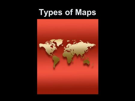 Types of Maps. Climate Maps Climate maps = give general information about the climate and precipitation (rain, snow, etc.) of a region. Cartographers,