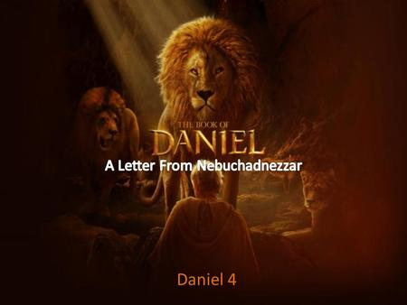 "Daniel 4. Six times Nebuchadnezzar speaks of God as 'the High God"" (v.2) or the ""Most High"" (vv. 17, 24, 25, 32, 34)."