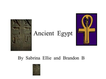 Ancient Egypt By Sabrina Ellie and Brandon B. Rosette stone It took 20 years to decode. The Rosette stone was found in 1799. The Rosette stone is a stone.