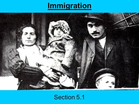 Section 5.1 Immigration. Today's Agenda Current Events Immigration Slide Show Presentations –George Bellows –Alfred Stieglitz Homework –Start reading.