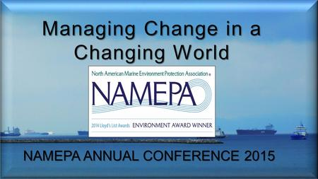 NAMEPA ANNUAL CONFERENCE 2015. I also want to give a special thank you to Dr. Nikos Mikelis, of Mikelis Consulting. His hard work pertaining to the.
