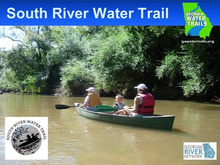 South River Water Trail. What is a Water Trail? A water trail is a section of river with public access used for recreational boating, canoeing, kayaking.
