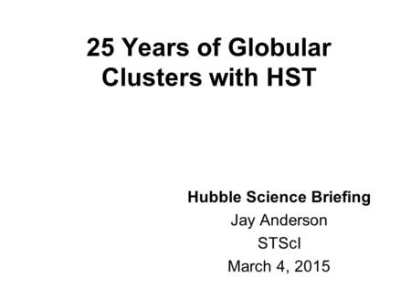 25 Years of Globular Clusters with HST