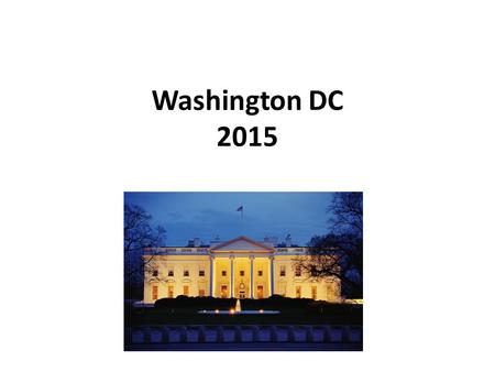 Washington DC 2015. Sign Up For Text Alerts To: 81010 This will allow you to get updates.