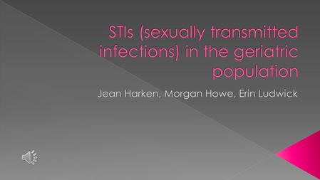Sexually Transmitted infections are a problem among the elderly population, related to difficulty understanding the diseases and transmission process.