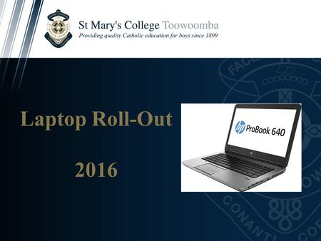 Laptop Roll-Out 2016. Prayer Lord, help our sons' in their work today and tomorrow; give them the concentration they need so that they may listen, understand,