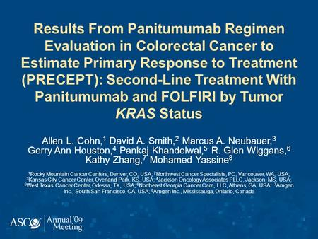 Results From Panitumumab Regimen Evaluation in Colorectal Cancer to Estimate Primary Response to Treatment (PRECEPT): Second-Line Treatment With Panitumumab.