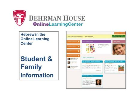 Hebrew in the Online Learning Center Student & Family Information.
