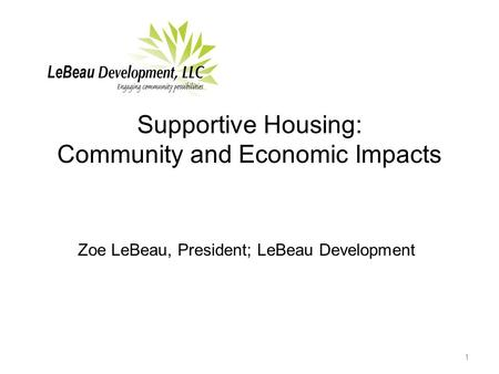 Supportive Housing: Community and Economic Impacts