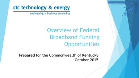 Overview of Federal Broadband Funding Opportunities