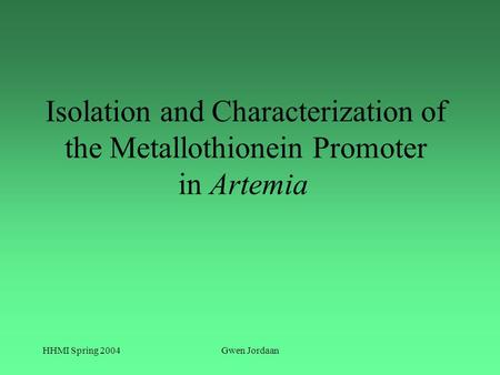 Isolation and Characterization of the Metallothionein Promoter