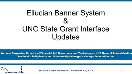 Ellucian Banner System & UNC State Grant Interface Updates