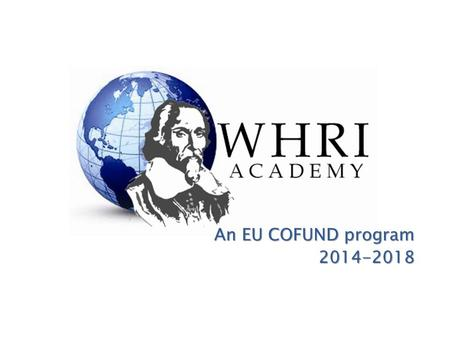 An EU COFUND program An EU COFUND program2014-2018.