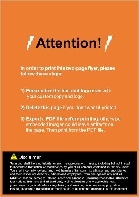 In order to print this two-page flyer, please follow these steps: 1) Personalize the text and logo area with your custom copy and logo. 2) Delete this.