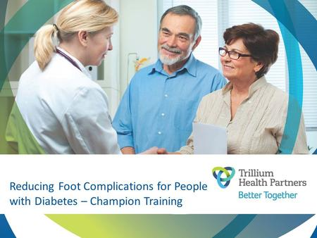 Reducing Foot Complications for People with Diabetes – Champion Training.
