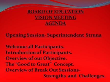 BOARD OF EDUCATION VISION MEETING AGENDA