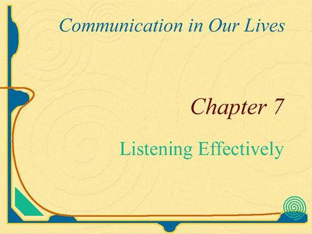 Listening Listening makes up 45-53% of our communication. Writing Speaking Reading.