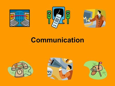 Communication. What is Communication? The process of exchanging information, ideas, and feelings between a sender and a receiver.
