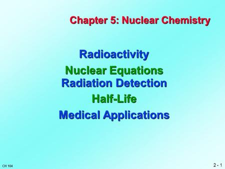Chapter 5: Nuclear Chemistry