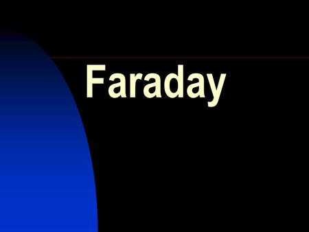 Faraday. HIGHER GRADE CHEMISTRY CALCULATIONS Faraday The quantity of electrical charge flowing in a circuit is related to the current and the time. Q.