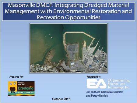 Prepared for: Prepared by: Masonville DMCF: Integrating Dredged Material Management with Environmental Restoration and Recreation Opportunities October.