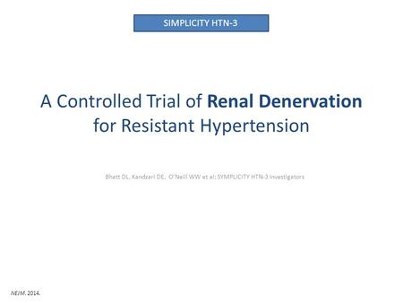 A Controlled Trial of Renal Denervation for Resistant Hypertension