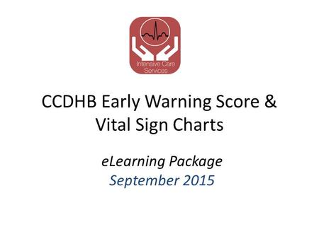 CCDHB Early Warning Score & Vital Sign Charts