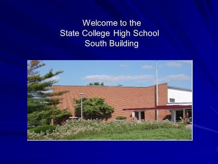 Welcome to the State College High School South Building Graduating Class of 2016.
