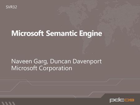 MICROSOFT SEMANTIC ENGINE Unified Search, Discovery and Insight.