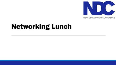 Networking Lunch. Welcome! Please take time to introduce yourself to those at your table We will be back after lunch for a brief awards ceremony.