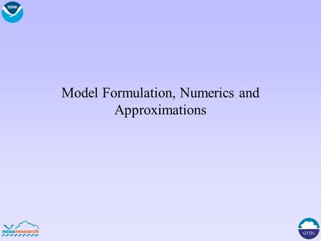Model Formulation, Numerics and Approximations. Vertical coordinates for climate? What are the remaining liabilities or challenges with z, z*, p, p*,