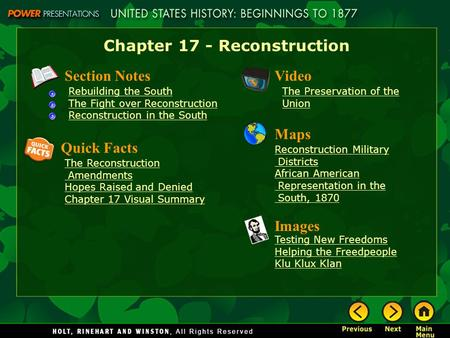 Chapter 17 - Reconstruction Section Notes Rebuilding the South The Fight over Reconstruction Reconstruction in the South Video The Preservation of the.