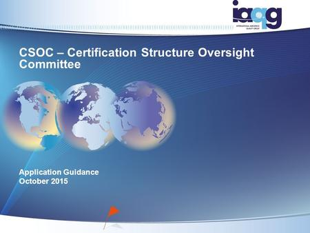 CSOC – Certification Structure Oversight Committee Application Guidance October 2015.