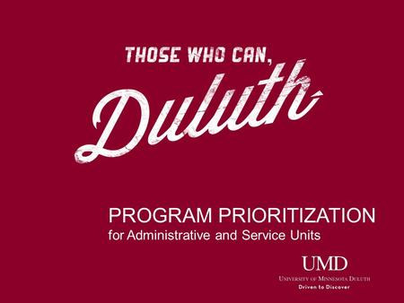 PROGRAM PRIORITIZATION for Administrative and Service Units.