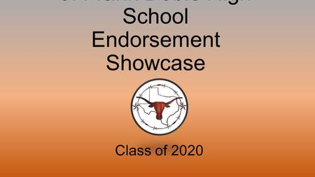 J. Frank Dobie High School Endorsement Showcase Class of 2020.