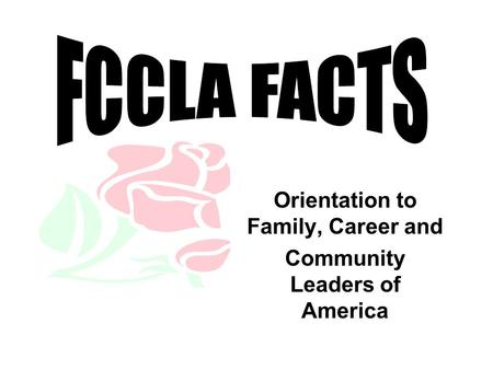 Orientation to Family, Career and Community Leaders of America