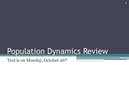 Population Dynamics Review