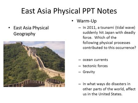East Asia Physical PPT Notes