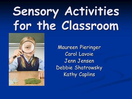 Sensory Activities for the Classroom