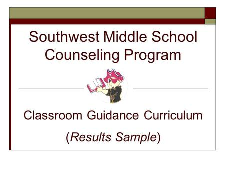 Southwest Middle School Counseling Program