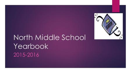North Middle School Yearbook 2015-2016. Jostens Yearbook Avenue  *Pre-order your yearbook with me so I can order above.