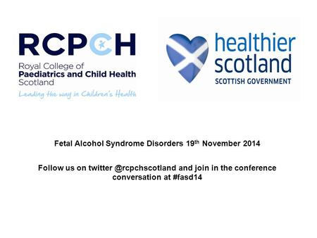 Fetal Alcohol Syndrome Disorders 19th November 2014